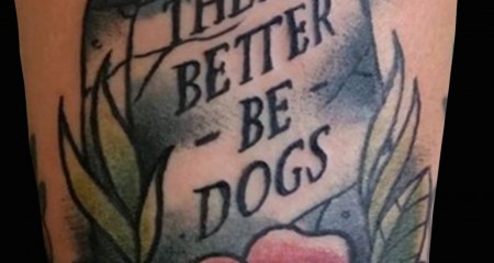 There_Better_Be_Dogs